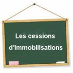 comptabilisation des cessions d'immobilisations