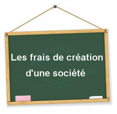frais de création d'une société