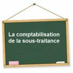 Comptabilisation sous-traitance