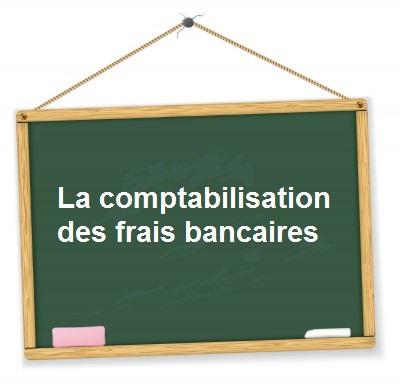 Comptabilisation frais bancaires