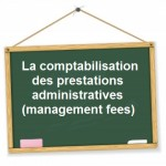 comptabilisation management fees