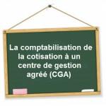 comptabilisation cotisation centre de gestion agree cga