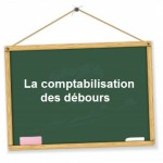 comptabilisation débours frais engagés pour le compte de clients