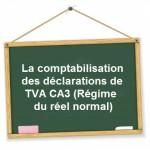 comptabilisation declaration tva reel normal ca3