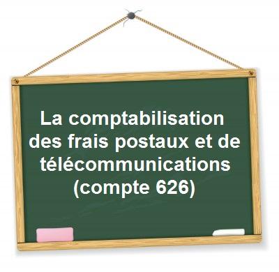 comptabilisation frais postaux telecommunications