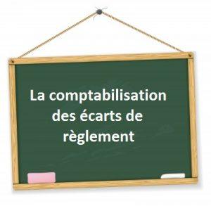 comptabilisation ecart de reglement difference reglement
