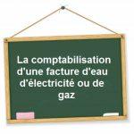 comptabiliser facture eau electricite gaz