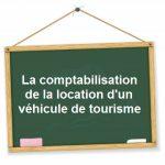 comptabilisation location credit bail vehicule de tourisme
