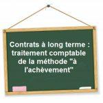contrats a long terme comptabilisation methode achevement