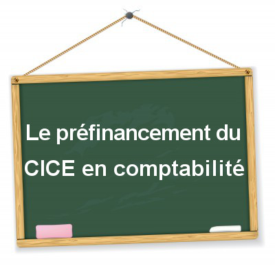 comptabilisation du préfinancement du CICE