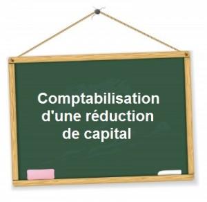 Comptabilisation reduction capital