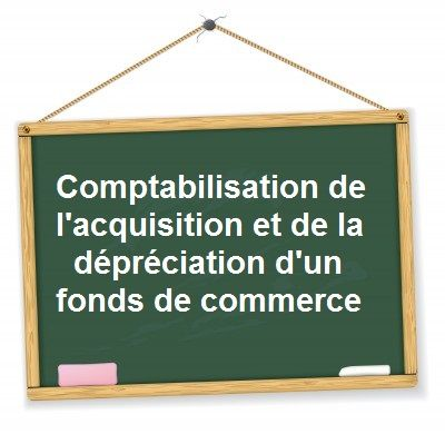 Comptabilisation fonds de commerce