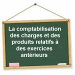 comptabilisation charges produits exercices antérieurs