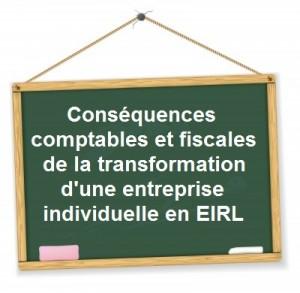 consequences tranformation entreprise individuelle eirl