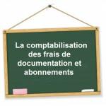 comptabilisation frais documentation abonnement