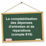 Comptabilisation dépenses d'entretien et de réparations
