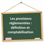 definition comptabilisation provision reglementee