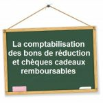 comptabilisation bon reduction cheque cadeau recuperable