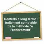 contrats a long terme comptabilisation methode achevement