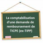 comptabilisation demande remboursement ticpe tipp