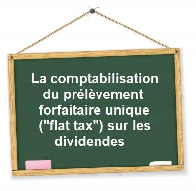 comptabilisation prélèvement forfaitaire unique pfu flat tax dividendes